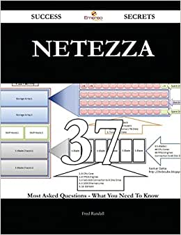 Netezza 37 Success Secrets: 37 Most Asked Questions On Netezza - What You Need To Know