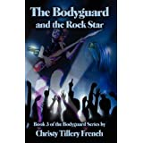 The Bodyguard and The Rock Star