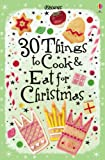 30 Christmas Things to Cook and Eat (Usborne )
