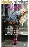 STORIE DI SESSO PROIBITO: 300 pagine di puro erotismo proibitivo!!!  20 Nuovi Racconti Erotici dannatamente peccaminosi!!!