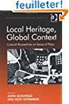 Local Heritage, Global Context: Cultu...