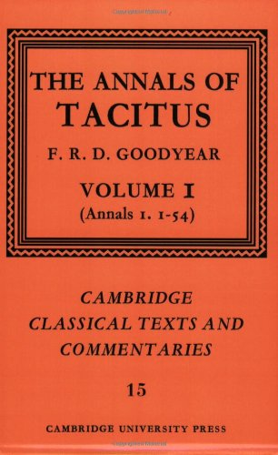 The Annals of Tacitus: Volume 1, Annals 1.1-54 Paperback: