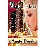 Whitelighter ~ Angie Derek