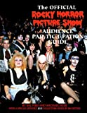Rocky Horror Picture Show: Audience Part-tic-i-pation Guide