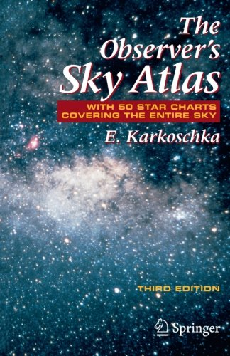 The Observer's Sky Atlas: With 50 Star Charts Covering the Entire Sky
