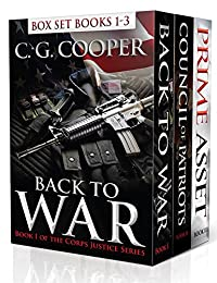 (FREE on 8/14) Corps Justice Boxed Set: Books 1-3: Back To War, Council Of Patriots, Prime Asset - Military Thrillers by C. G. Cooper - http://eBooksHabit.com