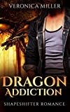 Download Shapeshifter Romance: Dragon Addiction (Romance, Shapeshifter, Science Fiction, Science Romance, Romantic Comedy)