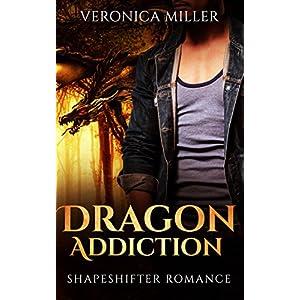 Shapeshifter Romance: Dragon Addiction (Romance, Shapeshifter, Science Fiction, Science Romance, Romantic Comedy)