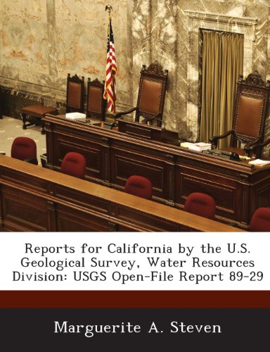 Reports for California by the U.S. Geological Survey, Water Resources Division: USGS Open-File Report 89-29