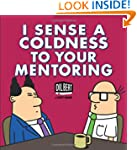 I Sense Coldness in Your Mentoring: A...