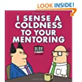 I Sense Coldness in Your Mentoring: A Dilbert Book (Dilbert Books (Paperback Andrews McMeel))