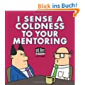 I Sense a Coldness to Your Mentoring: A Dilbert Book (Dilbert Books (Paperback Andrews McMeel))
