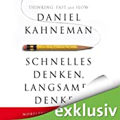 H&ouml;rbuch Schnelles Denken, langsames Denken