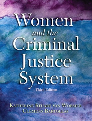 Women and the Criminal Justice System (3rd Edition)