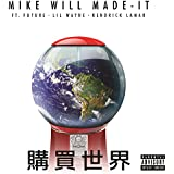 Buy The World [Explicit]