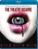 The Theatre Bizarre [Blu-ray]