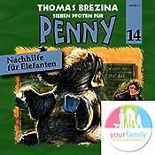 Nachhilfe für Elefanten (Sieben Pfoten für Penny 14) | Thomas Brezina