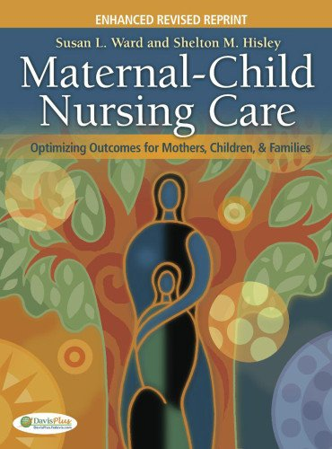 Maternal-Child Nursing Care with the Women's Health...