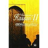 Marruecos y Hassan II: Un testimonio