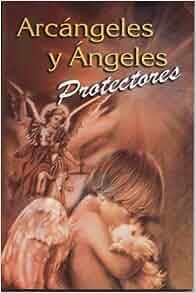 Arcangeles y angeles protectores (RTM Ediciones) (Spanish Edition