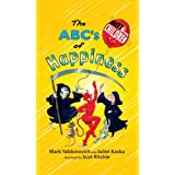 The ABC's of Happiness: Not for Children (The humor gift book) ~ Mark Yablonovich