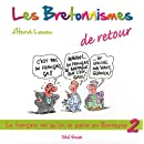 Les bretonnismes 2 de retour !