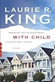 With Child: A Novel