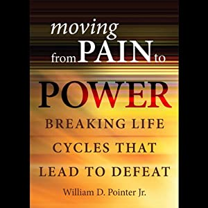 Moving from Pain to Power Audiobook