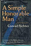 A Simple Honorable Man (0394441265) by Richter, Conrad