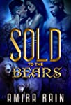 Sold To The Bears (A BBW Paranormal R...