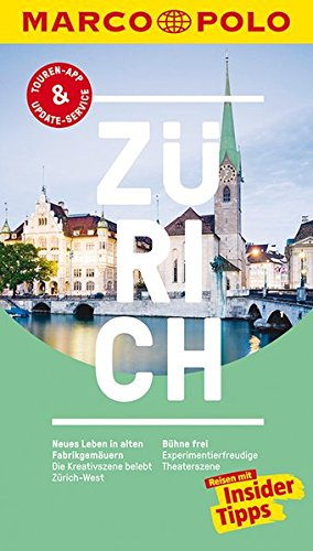 marco-polo-reisefuhrer-zurich-reisen-mit-insider-tipps-inklusive-kostenloser-touren-app-update-servi
