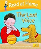 Read at Home: Level 5b: The Lost Voice Book and CD (Read at Home Level 5a)