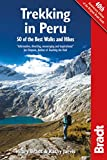 Trekking in Peru: 50 Of The Best Walks And Hikes