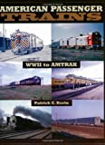 img - for American Passenger Trains: WWII to Amtrak book / textbook / text book