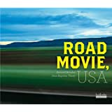 Road Movie, USApar Bernard Benoliel