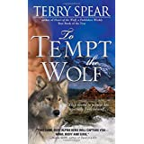To Tempt the Wolfby Terry Spear