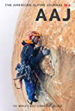 American Alpine Club The American Alpine Journal 2014: The World's Most Significant Climbs (Aaj)