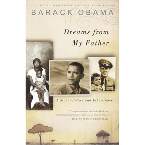 Dreams from My Father: A Story of Race and Inheritance by...