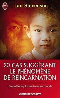 20 cas suggérant le phénomène de réincarnation par Ian Stevenson