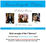 img - for Remembering the Clintons book / textbook / text book