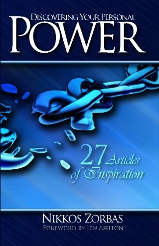 Discovering Your Personal Power: 27 Articles of Inspiration