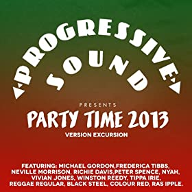Progressive Sound Presents Party Time 2013