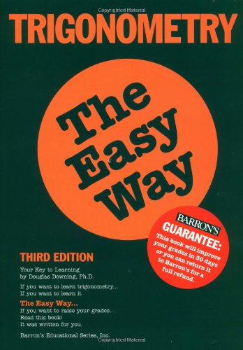 Trigonometry the Easy Way (Easy Way Series)