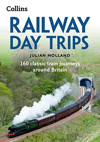 railway-day-trips-160-classic-train-journeys-around-britain