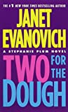Two for the Dough (Stephanie Plum, No. 2) (Stephanie Plum Novels)