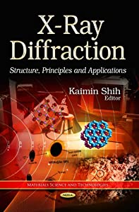 X-ray diffraction : structure, principles and applications