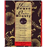 Inner Peace Outer Beauty: Natural Japanese Health and Beauty Secrets Revealed