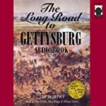 The Long Road to Gettysburg | Jim Murphy