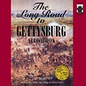 The Long Road to Gettysburg | [Jim Murphy]