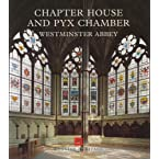 Chapter House and Pyx Chamber Guide